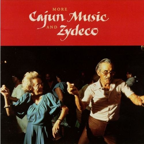 More Cajun Music & Zydeco CD (1995)