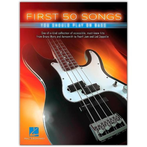 Hal Leonard First 50 Songs You Should Play on Bass