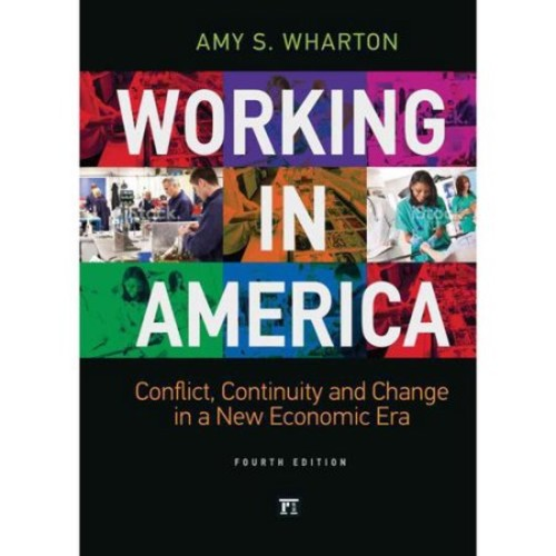 Working in America : Continuity, Conflict, and Change in a New Economic Era