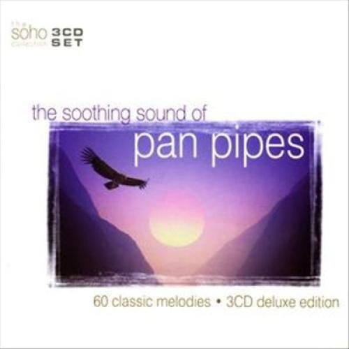 The Soothing Sound of Pan Pipes [CD]