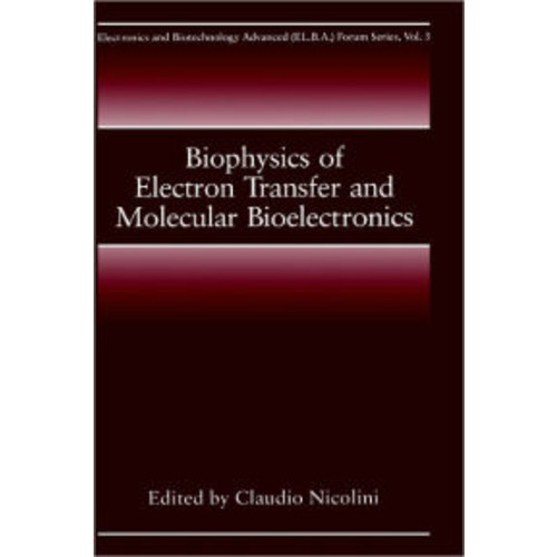 Biophysics of Electron Transfer and Molecular Bioelectronics / Edition 1