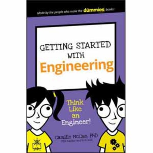Wiley Getting Started with Engineering: Think Like an Engineer!