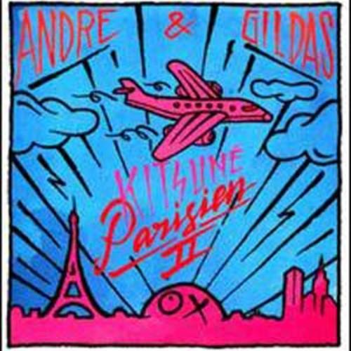 Andre & Gildas: Kitsun Parisien II By Various Artists (Audio CD)