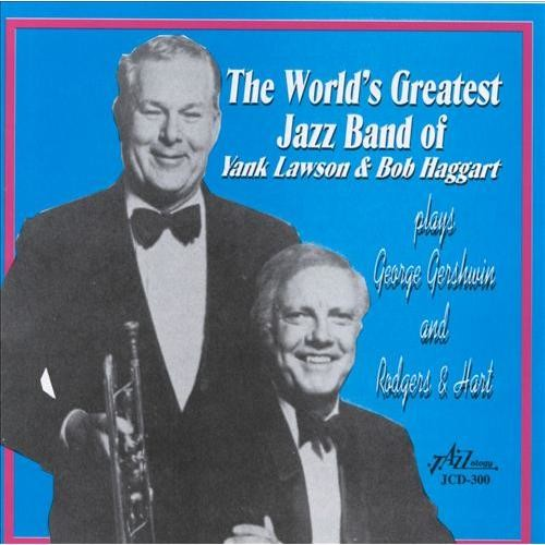 World's Greatest Jazz Band of Yank Lawson and Bob Haggart [CD]