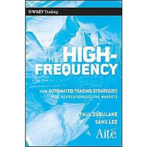 The High Frequency Game Changer (Hardcover)