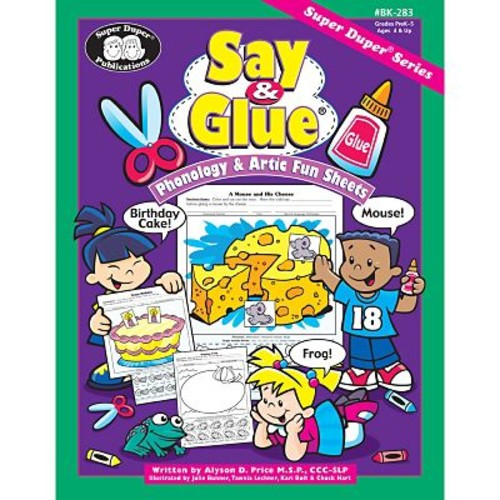 Super Duper Say and Glue Phonology and Artic Fun Sheets Book