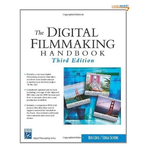 The Digital Filmmaking Handbook (Digital Filmmaking Series)