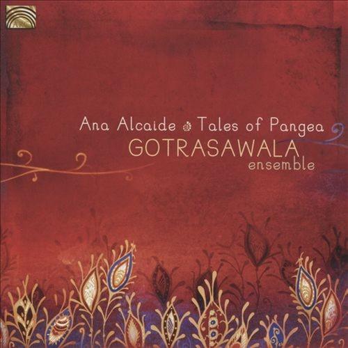 Tales of Pangea: Gotrasawala Ensemble [CD]