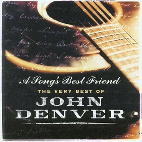 A Song's Best Friend: The Very Best of John Denver [CD]