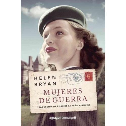 Mujeres de guerra/ Women war (Paperback)