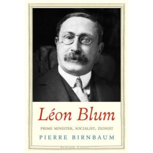 Lon Blum: Prime Minister, Socialist, Zionist