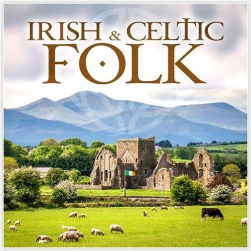Irish & Celtic Folk [CD]