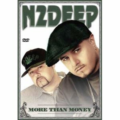 40 Ounce Films/City Hall Records N2deep: More Than Money 2
