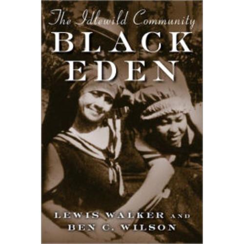 Black Eden : Idlewild Community / Edition 1