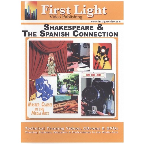 Shakespeare and the Spanish Connection [DVD] [2006]