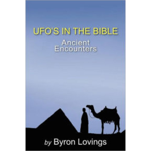 UFO's in the Bible: Ancient Encounters