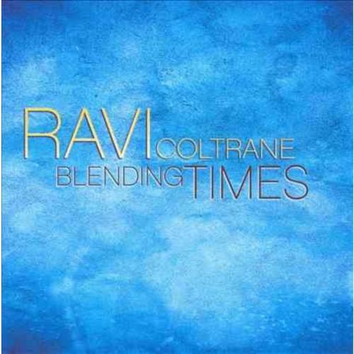 Ravi Coltrane - Blending Times