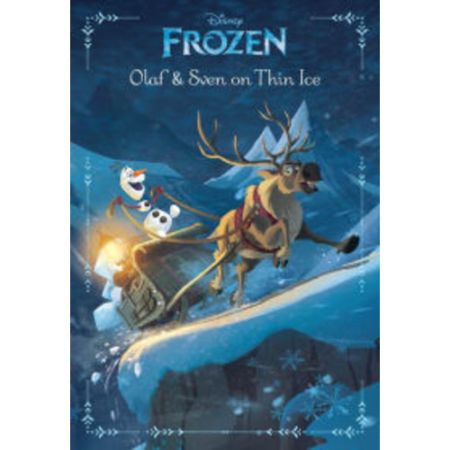 Frozen: Olaf & Sven On Thin Ice: An Original Chapter Book