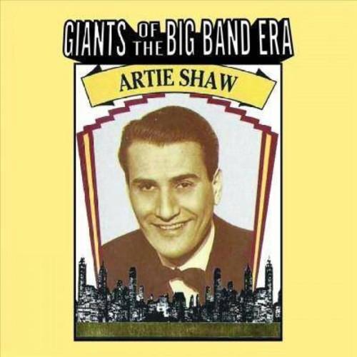 Artie Shaw - Giants Of The Big Band Era:Artie Shaw (CD)
