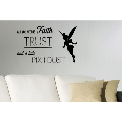 Faith, Trust, Pixie Dust quote Wall Art Sticker Decal