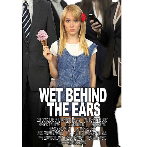 Wet Behind The Ears