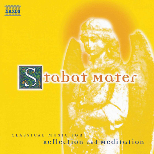 Various - Stabat Mater: Classical Music for Reflection and Meditation