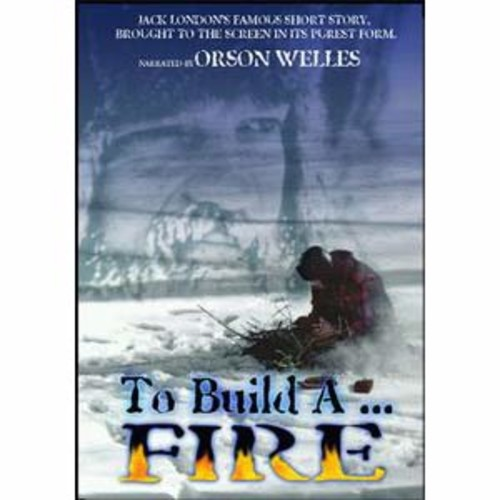 To Build a Fire P&S 2
