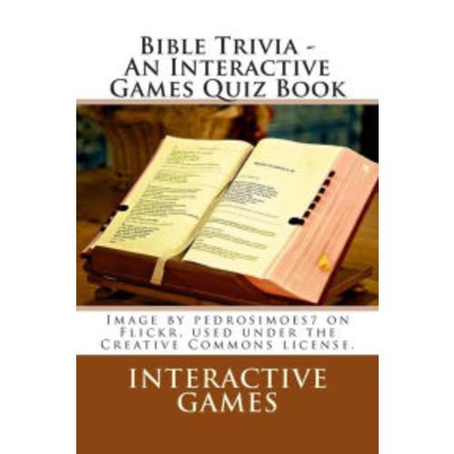 Bible Trivia - An Interactive Games Quiz Book