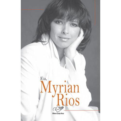 Eu, Myrian Rios
