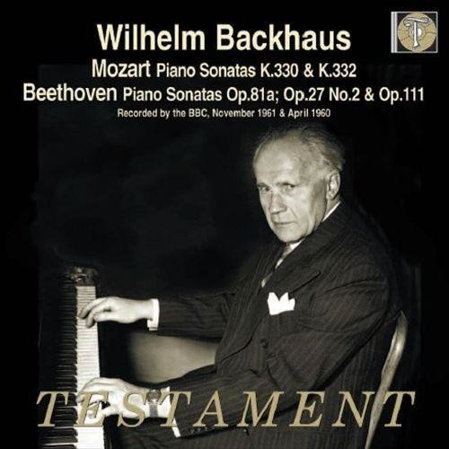 Mozart: Piano Sonatas, K. 330 & 332; Beethoven: Piano Sonatas, Opp. 81a, 27/2 & 111 [CD]