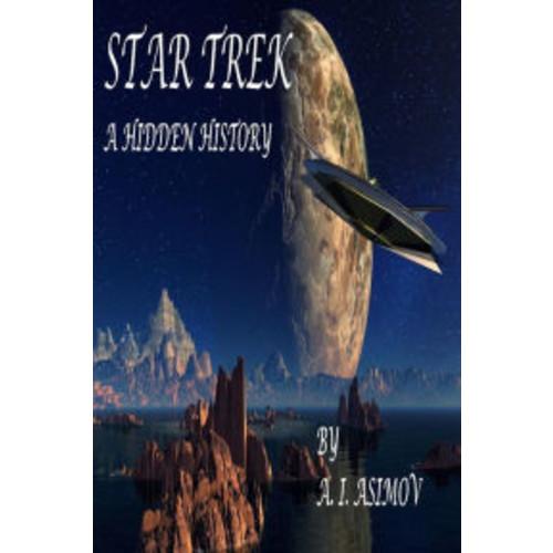 Star Trek A Hidden History
