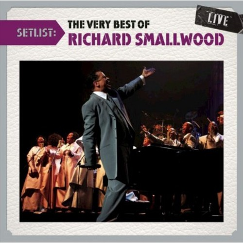 Setlist: The Very Best of Richard Smallwood Live [CD]
