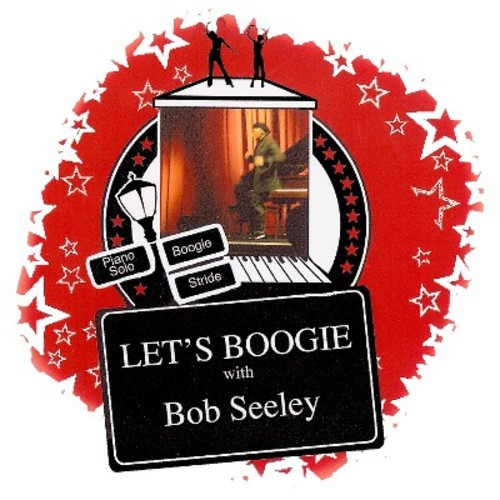 Bob Seeley - Let's Boogie!