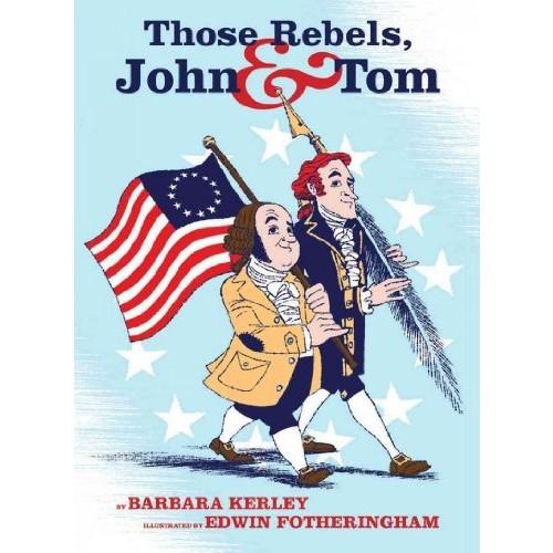 Those Rebels, John & Tom Those Rebels, John & Tom