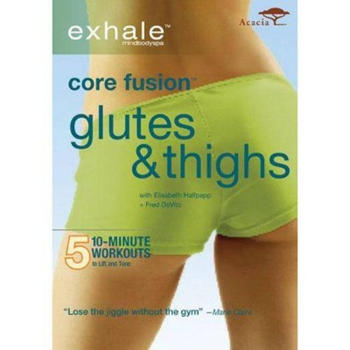 Exhale: Core Fusion Thighs & Glutes (DVD)