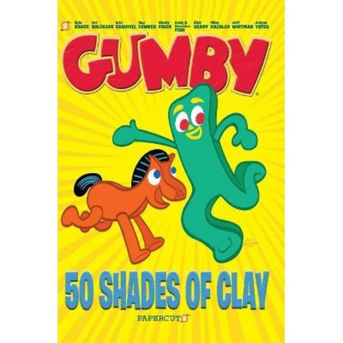 Gumby 1 : 50 Shades of Clay (Hardcover) (Jeff Whitman & Ray Fawkes & Kyle Baker & Veronica Fish & Andy