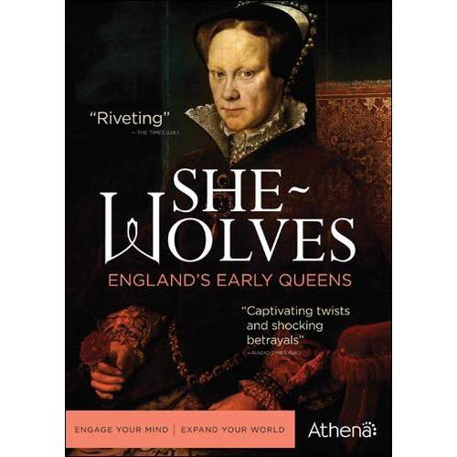 She Wolves-Englands Early Queens