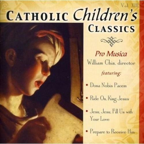 Catholic Children's Classics, Vol. 13 [CD]