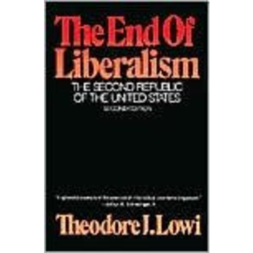 The End of Liberalism: The Second Republic of the United States / Edition 2