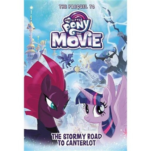 My Little Pony The Movie The Stormy Road to Canterlot Book