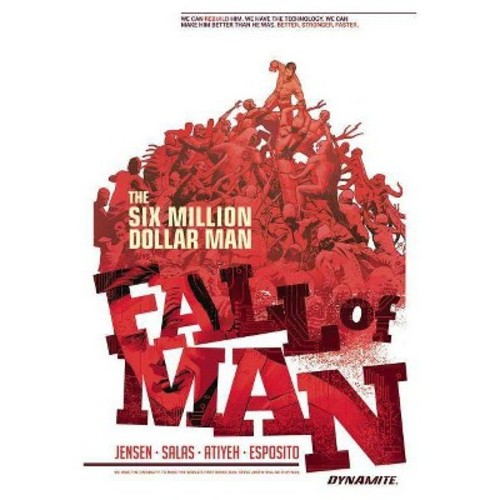Six Million Dollar Man : Fall of Man (Paperback) (Van Jensen)