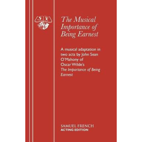The Musical Importance of Being Earnest
