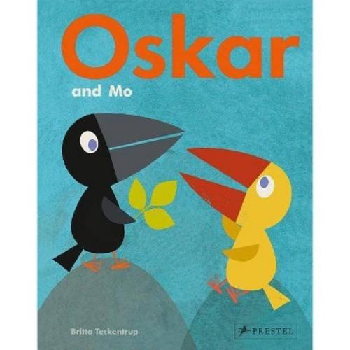Oskar and Mo (Hardcover) (Britta Teckentrup)