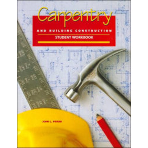 Carpentry and Building Construction: Student Workbook / Edition 5