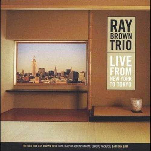 Ray Brown - Live from New York to Tokyo