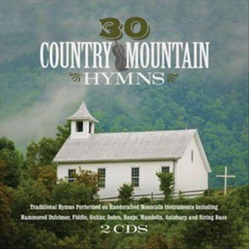 30 Country Mountain Hymns [CD]