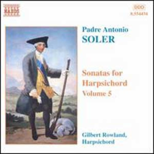 Soler: Sonatas for Harpsichord, Vol.5 By Gilbert Rowland (Audio CD)