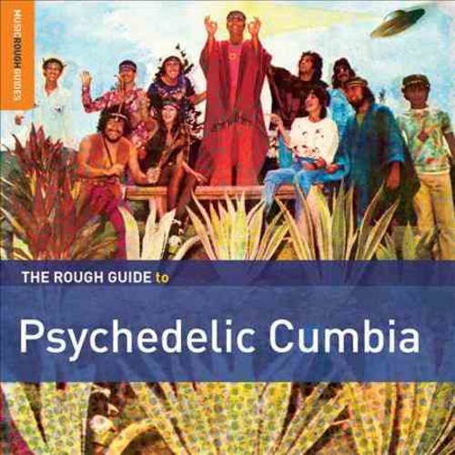 Various - Rough Guide to Psychedelic Cumbia