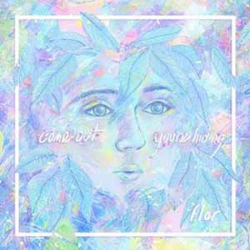 Flor - Come Out. You're Hiding [Audio CD]