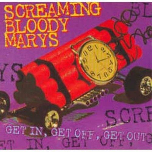 Screaming Bloody Mar - Get In Get Off Get Out (CD)